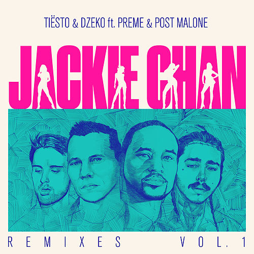 Jackie Chan (Remixes / Vol. 1) by Tiësto & Dzeko