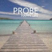 Happy Life de Probe