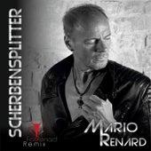 Scherbensplitter (Fox Renard Remix) von Mario Renard