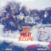 J.E.D.I Music Group Presents:The Wright Blessing #LongliveAsteele de Kid Bless