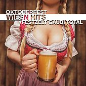 Oktoberfest Wiesn Hits (Festzelt Gaudi Total) de Various Artists