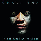 Fish Outta Water de Chali 2NA