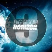 Big Room Horizon, Vol. 3 by Various Artists