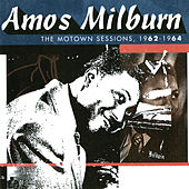 The Motown Sessions, 1962-1964 de Amos Milburn