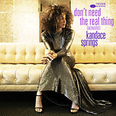 Don't Need The Real Thing (Acoustic) by Kandace Springs