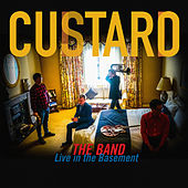 The Band (Live In The Basement) de Custard