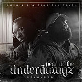 Year of the Underdawgz Reloaded de Trae