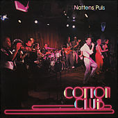 Nattens puls by The Cotton Club