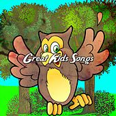 Great Kids Songs by Canciones Infantiles