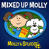 Mixed up Molly by Molly and Splodge