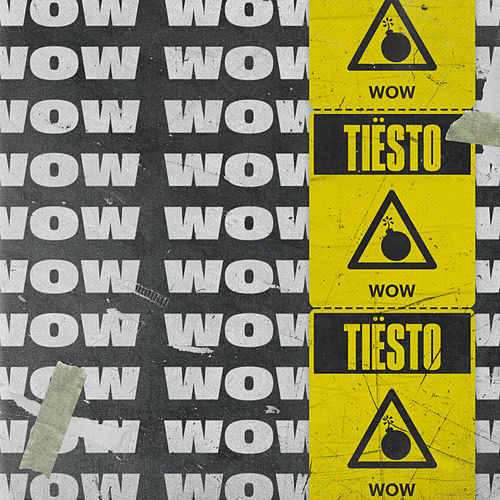 Wow by Tiësto
