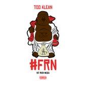 #Frn von Too Klean