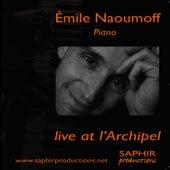 Emile Naoumoff Live at l'Archipel von Emile Naoumoff