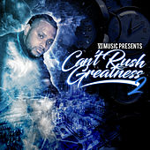 Can't Rush Greatness 2 von Six