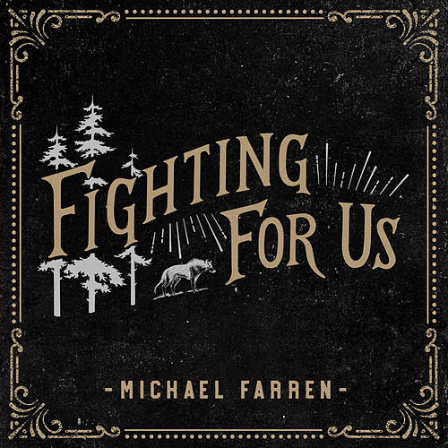 Fighting for Us by Michael Farren