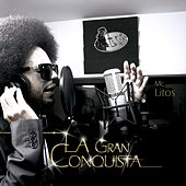 La Gran Conquista by Mc Litos