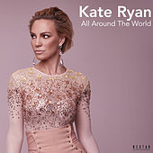All Around the World von Kate Ryan