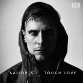 Tough Love by Sailor & I
