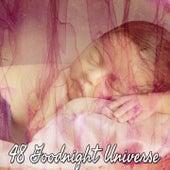 48 Goodnight Universe de Sleepicious