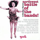 Northwest Battle of the Bands Vol. 3 by Various Artists