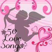 50 Love Songs von Various Artists