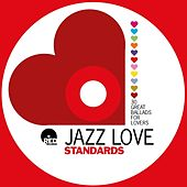30 Jazz Love Standards by Various Artists