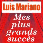 Mes plus grands succès von Luis Mariano