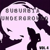 Suburbia Underground, Vol. 4 by Various Artists