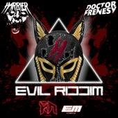 Evil Riddim by Harrier