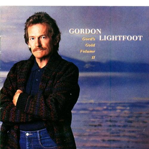 Gord's Gold Volume II by Gordon Lightfoot