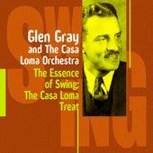 The Casa Loma Treat (Glen Gray and The Casa Loma Orchestra) by Glen Gray and The Casa Loma Orchestra