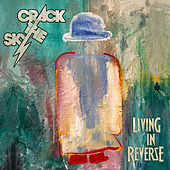 Living In Reverse by Crack The Sky