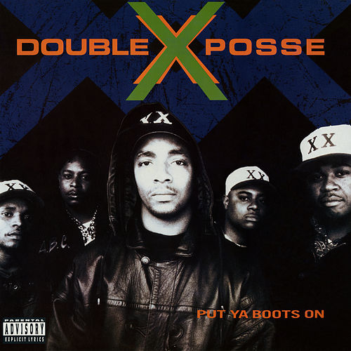 Put Ya Boots On by Double XX Posse