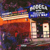 Bodega Remix (feat. Fetty Wap) by Mir Fontane