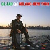 Milano New York von DJ Jad
