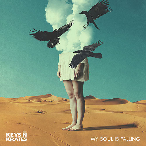 My Soul is Falling by Keys N Krates