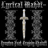 Lyrical Mahdi by Rowston
