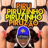 Piru Piruzinho Piruzinho Piruzão de DJ Cabide