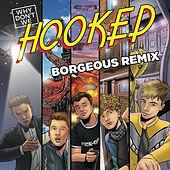 Hooked (Borgeous Remix) de Why Don't We