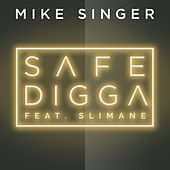 Safe Digga (feat. Slimane) de Mike Singer