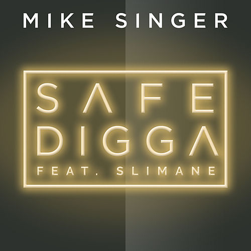 Safe Digga (feat. Slimane) by Mike Singer