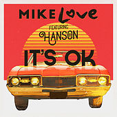 It's OK (feat. Hanson) de Mike Love