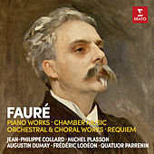 Fauré: Piano Works, Chamber Music, Orchestral Works & Requiem von Various Artists