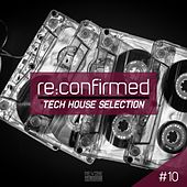 Re:Confirmed - Tech House Selection, Vol. 10 de Various Artists