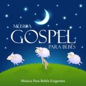 Música Gospel para Bebês by Para Dormir