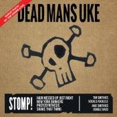 Stomp! von Dead Man's Uke