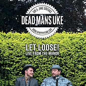 Let Loose! von Dead Man's Uke