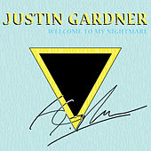 Welcome to My Nightmare by Justin Gardner