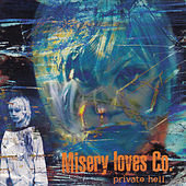 Private Hell by Misery Loves Co.