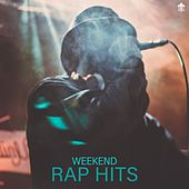 Weekend Rap Hits von Various Artists